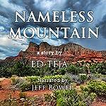 Nameless Mountain | Ed Teja