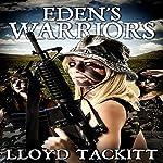 Eden's Warriors: A Distant Eden, Book 4 | Lloyd Tackitt
