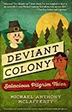 img - for Deviant Colony: Salacious Pilgrim Tales book / textbook / text book