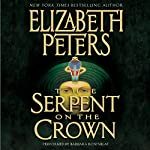 The Serpent on the Crown: The Amelia Peabody Series, Book 17   Elizabeth Peters