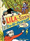 Lila and Ecco's Do-It-Yourself Comics Club