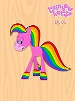Rainbow Horse Episode 1