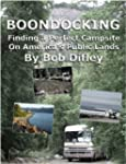 BOONDOCKING: Finding a Perfect Campsi...