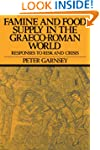 Famine and Food Supply in the Graeco-...