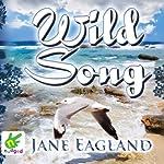 Wild Song   Jane Eagland