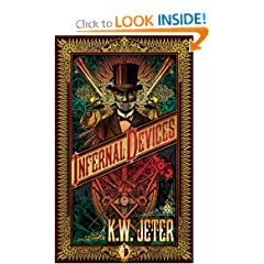 Infernal Devices (Angry Robot) by K.W. Jeter