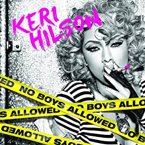 Keri Hilson – No Boys Allowed
