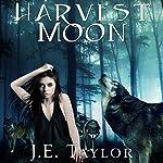 Harvest Moon | J.E. Taylor