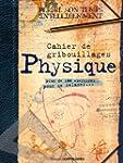 Cahier de gribouillages Physique : Pl...