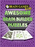 img - for Brain Games for Kids: Awesome Brain Builder Puzzles book / textbook / text book