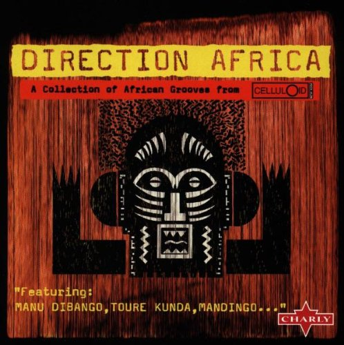 Direction Africa by Toure Kunda, Ginger Baker, Manu Dibango and Mandingo