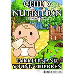 young children and their nutrition Healthy habits: a lifetime of practice for better health sleep factors tremendously into the lives of very young children and their caregivers: watching another perform a behavior and receive positive reinforcement for doing it nutrition researchers, for example.