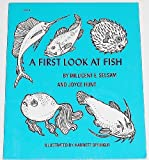A first look at fish, (A First look at series) (0802761194) by Selsam, Millicent Ellis