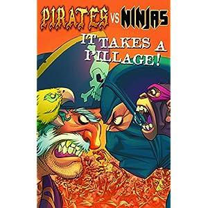 Pirates Vs. Ninjas 1: It Takes a Pillage! (Pirates vs Ninjas)