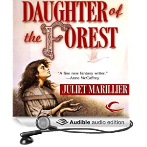 Daughter of the Forest: Sevenwaters, Book 1 (Unabridged)