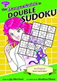 The Manga Guide to Double Sudoku