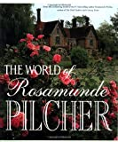 The World of Rosamunde Pilcher (0312182341) by Pilcher, Rosamunde