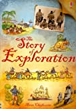 Anna Claybourne The Story of Exploration