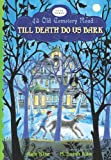 Till Death Do Us Bark (43 Old Cemetery Road)