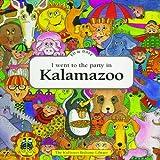 I Went to the Party in Kalamazoo ~ Ed Shankman