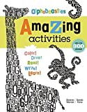 img - for Alphabeasties Amazing Activity Book by Sharon Werner, Sarah Forss (2010) Hardcover book / textbook / text book