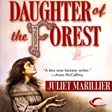 Daughter of the Forest: Sevenwaters, Book 1 Audiobook by Juliet Marillier Narrated by Terry Donnelly