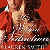 His Wicked Seduction: League of Rogues, Book 2 | Lauren Smith