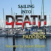 Sailing into Death: CJ Washburn, PI, Book 2   James Paddock