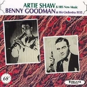 Benny Goodman & Artie Shaw : His New Music