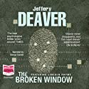 The Broken Window Audiobook by Jeffery Deaver Narrated by George Guidall