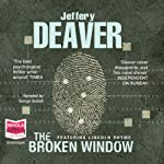 The Broken Window (       UNABRIDGED) by Jeffery Deaver Narrated by George Guidall