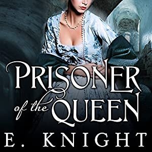 Prisoner of the Queen Audiobook