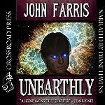 Unearthly | John Farris