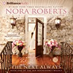 The Next Always: Inn BoonsBoro Trilogy, Book 1 (       ABRIDGED) by Nora Roberts Narrated by MacLeod Andrews