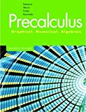 img - for Precalculus: Graphical, Numerical, Algebraic 7th Edition by Demana, Franklin, Waits, Bert K., Foley, Gregory D., Kennedy [Hardcover] book / textbook / text book