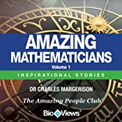 Amazing Mathematicians - Volume 1: Inspirational Stories | [Charles Margerison]