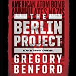 The Berlin Project | Gregory Benford