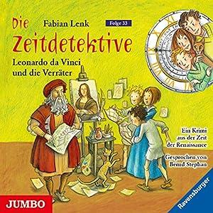 Leonardo da Vinci und die Verräter (Die Zeitdetektive 33) Hörbuch