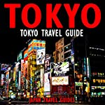 Tokyo Travel Guide    Japan Travel Guides
