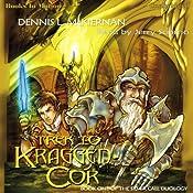 Trek To Kraggen-Cor: Silver Call Series, Book 1 | [Dennis L. McKiernan]