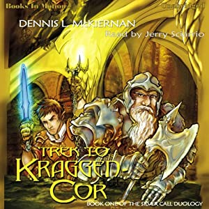 Trek To Kraggen-Cor: Silver Call Series, Book 1 | [Dennis L. McKiernan]