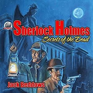 Sherlock Holmes: Secrets of the Dead Audiobook
