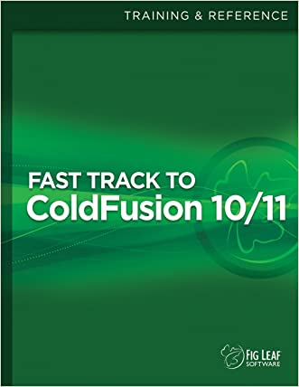 Fast Track to ColdFusion 10/11