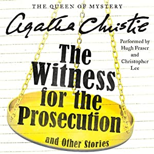 The Witness for the Prosecution and Other Stories | [Agatha Christie]