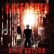 Unleashed V Plague Book One | [Dirk Patton]