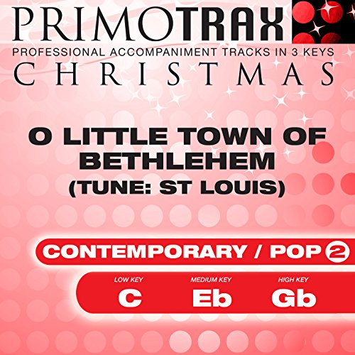 O Little Town of Bethlehem - Christmas Primotrax - Performance Tracks - EP