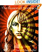 The Illusion of Normalcy