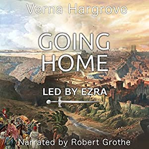 Going Home: Led by Ezra Audiobook