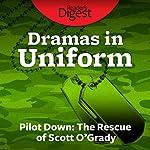 Pilot Down: The Rescue of Scott O'Grady | Malcolm McConnell