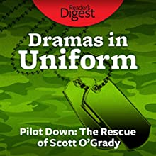 Pilot Down: The Rescue of Scott O'Grady Audiobook by Malcolm McConnell Narrated by James Patrick Cronin